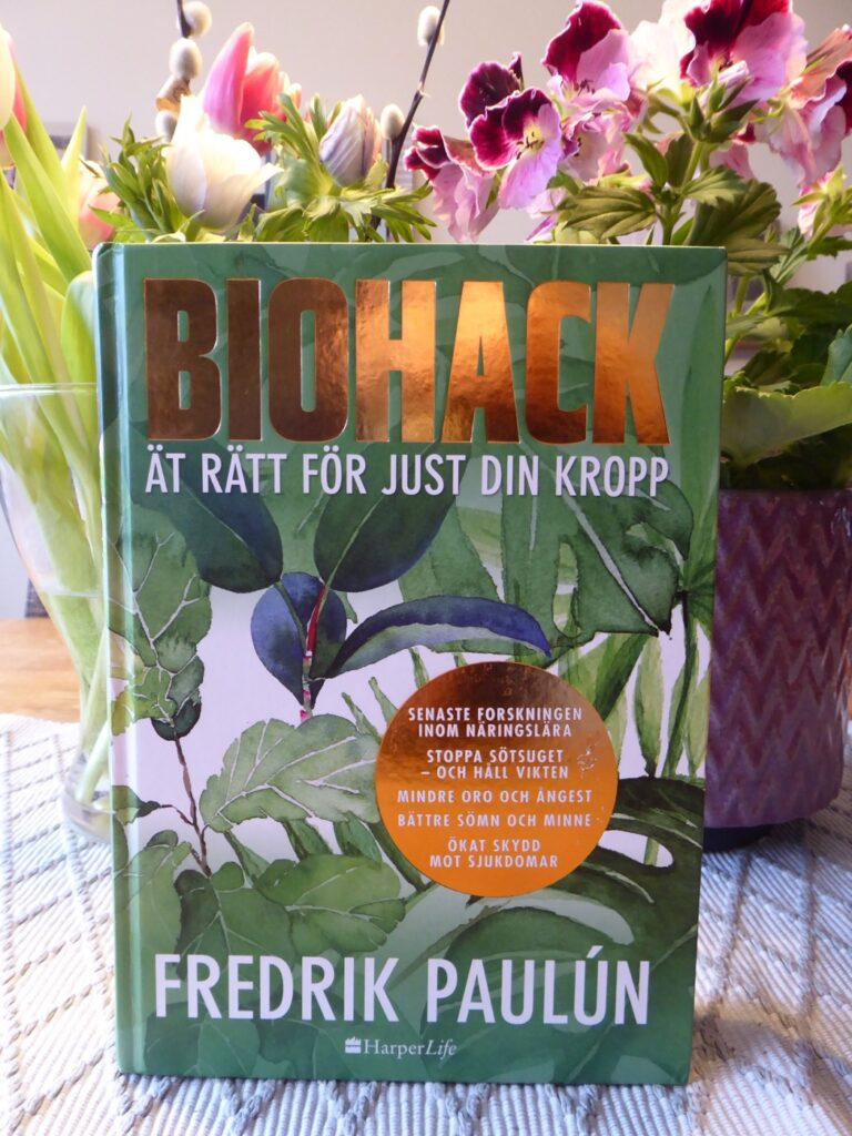 Biohack - ät rätt för just din kropp av Fredrik Paulún.